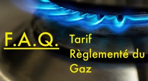 FAQ – Suppression du tarif règlementé de vente (TRV) du gaz