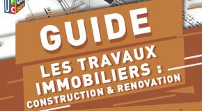 Guide les travaux immobiliers : construction et rénovation