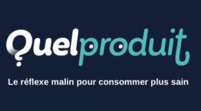 Appli QuelProduit – Une application gratuite pour choisir ses produits alimentaires, cosmétiques et ménagers